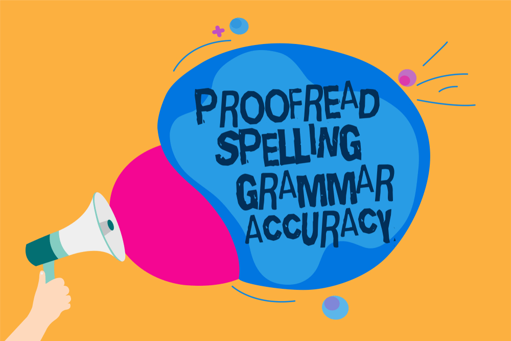 Word writing text Proofread Spelling Grammar Accuracy
