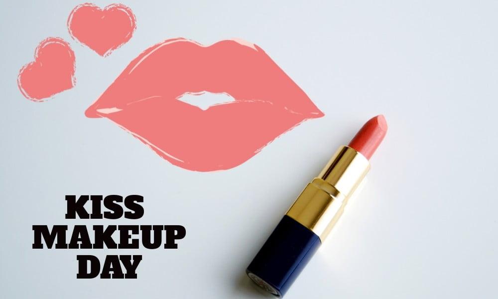 Kiss and Makeup Day