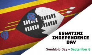 Swaziland Eswatini Independence Somhlolo Day September 6